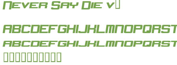 Télécharger la police d'écriture Never Say Die v2