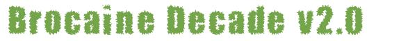 Télécharger la police d'écriture Brocaine Decade v2.0