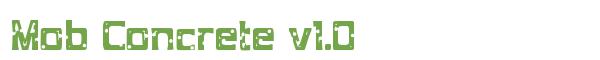 Télécharger la police d'écriture Mob Concrete v1.0
